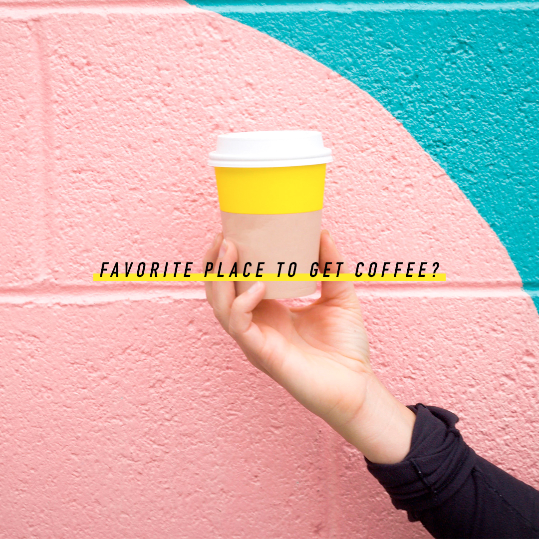 Favorite Place for Coffee