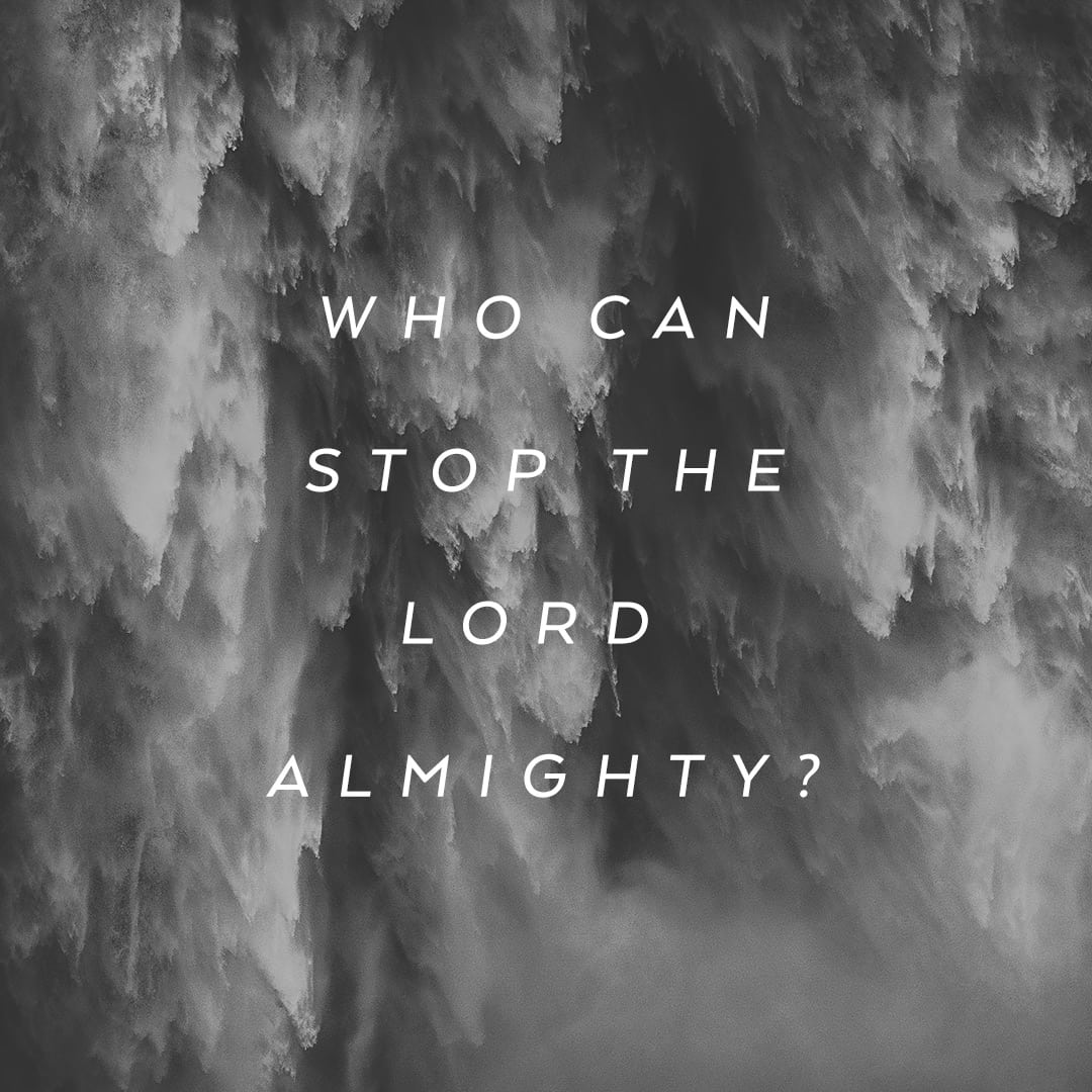 Who Can Stop the Lord Almighty